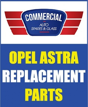 Astra Mechanical and Body Spares AND Glass!