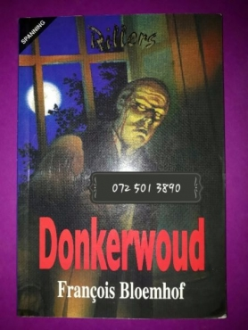 Donkerwoud - Francois Bloemhof - Rillers.