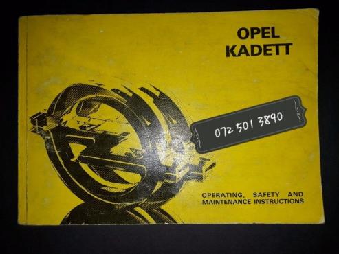 Opel Kadett - Operating, Safety And Maintenance Instructions.