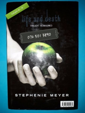 Life And Death - Twilight Reimagined / Twilight Special Tenth Anniversary Edition - Stephenie Meyer.