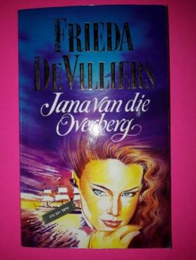 Jana Van Die Overberg - Frieda De Villiers - Amentis.