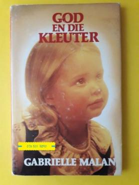 God En Die Kleuter - Gabrielle Malan.