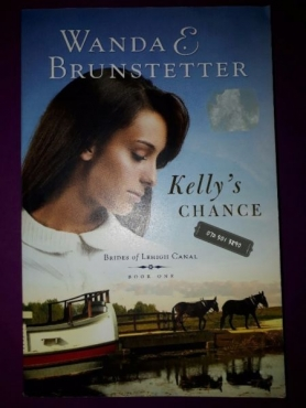 Kelly's Chance - Wanda E. Brunstetter - Brides Of Lehigh Canal #1.