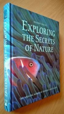 Reader's Digest Exploring the secrets of nature.